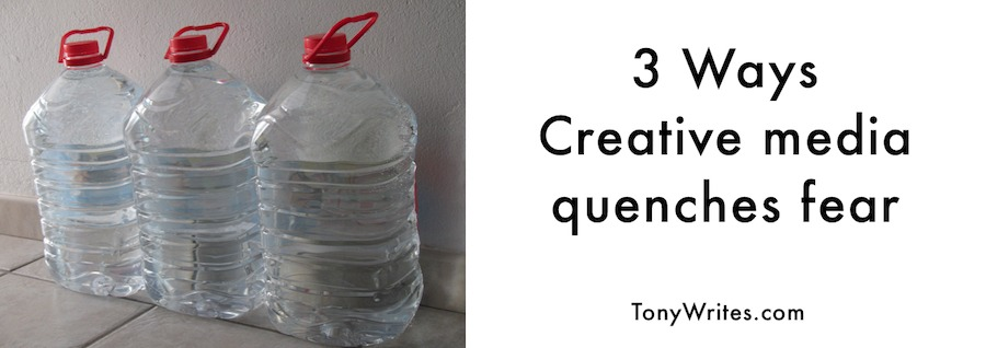 3 Ways Creative Media Quenches Fear
