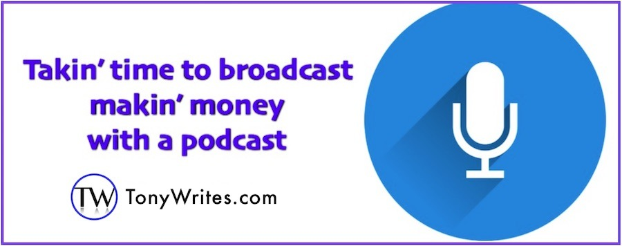 Make money with a podcast - here are 3 ways