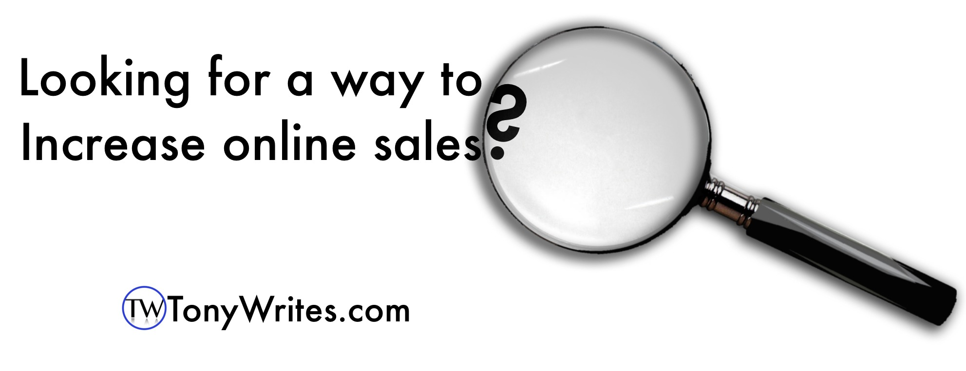 Increase online sales Using this often overlooked tip