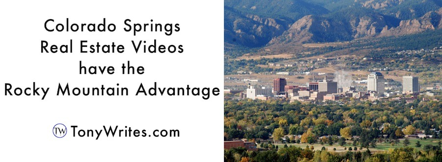 Colorado Springs real estate videos have the Rocky Mountain advantage