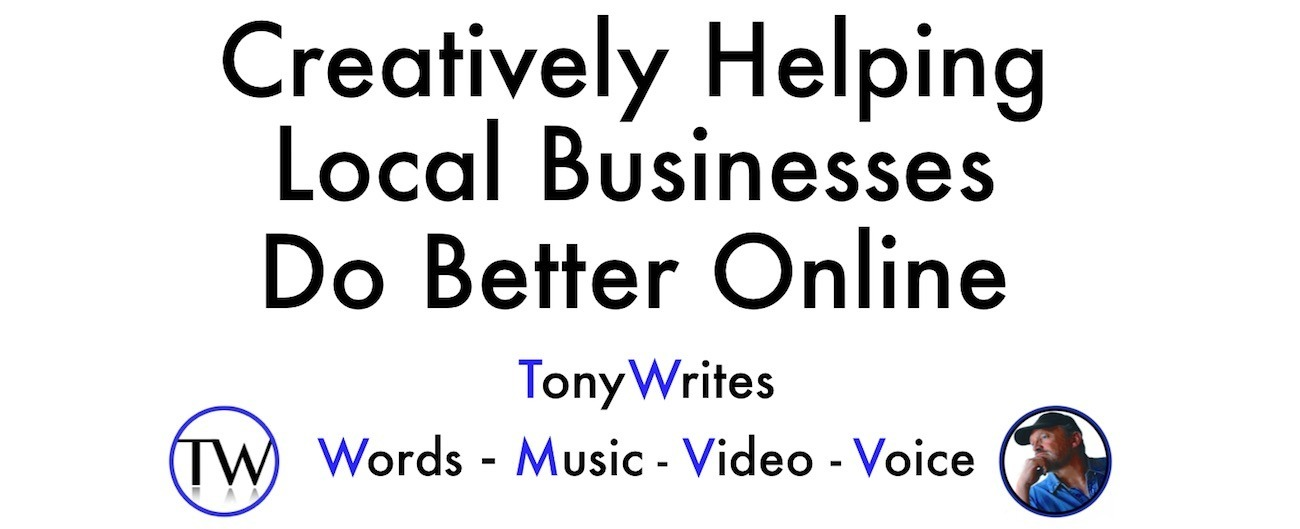 Tony Writes creative local business marketing